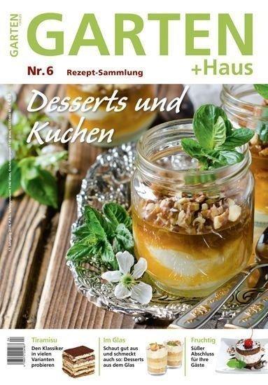 Rezept-Sammlung 6 – Desserts und Kuchen