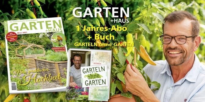 """Aktion: Abo GARTEN + HAUS + Buch """"Garteln ohne Garten"""""""