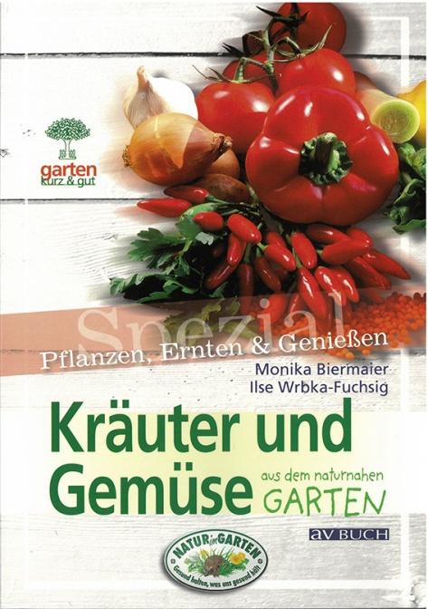 Kräuter und Gemüse aus dem naturnahen Garten