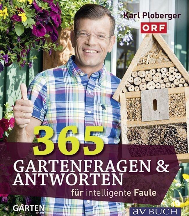 365 Gartenfragen & Antworten für intelligente Faule