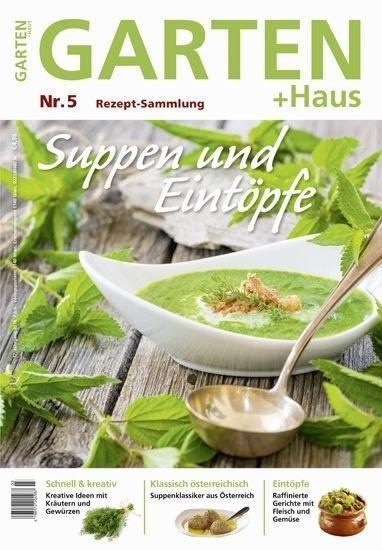 Rezept-Sammlung 5 – Suppen und Eintöpfe