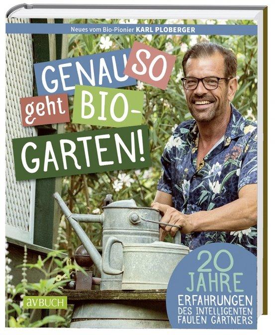 Genau so geht Bio-Garten
